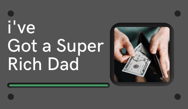 i have got a super rich dad chapter